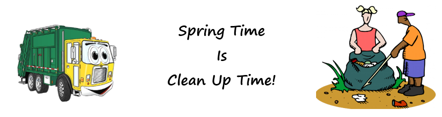 Spring Time Is Cleanup Time