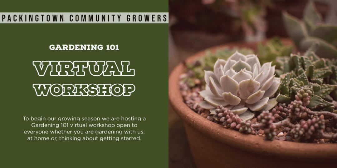 Gardening 101 Virtual Workshop