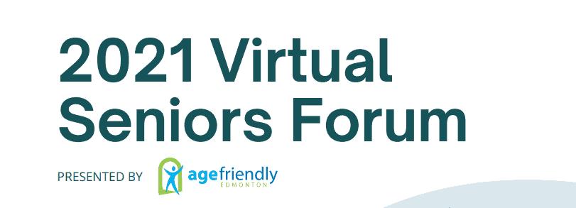 Sage Seniors Association 2021 Virtual Seniors Forum
